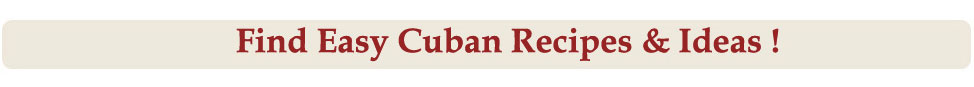 Find Cuban Recipes